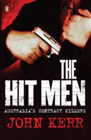 The Hit Men by John Kerr