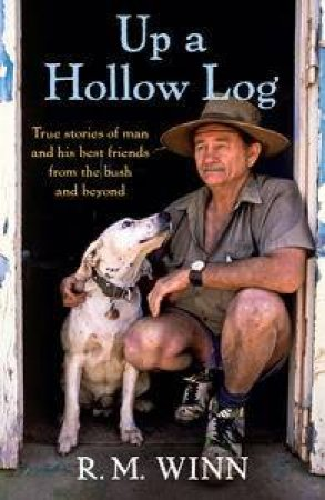 Up a Hollow Log by R.M. Winn