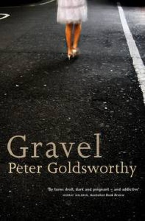 Gravel by Peter Goldsworthy