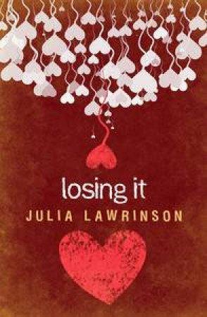 Losing It by Julia Lawrinson
