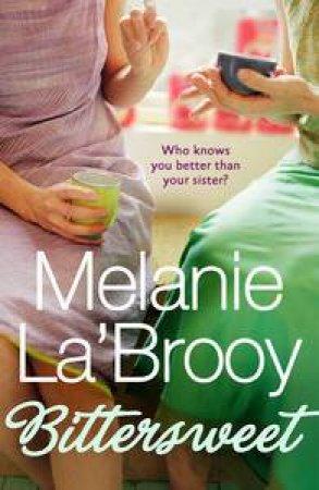 Bittersweet by Melanie La'Brooy