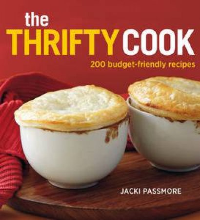 The Thrifty Cook by Jacki Passmore