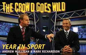 Crowd Goes Wild Year in Sport by Andrew Mulligan & Mark Richardson