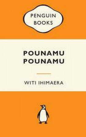 Popular Penguins: Pounamu, Pounamu by Witi Ihimaera