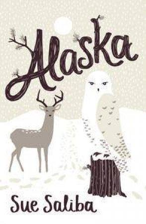 Alaska by Sue Saliba