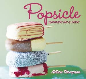 Popsicle by Alison Thompson