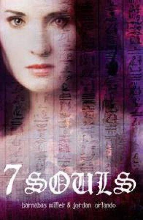 7 Souls by Barnabas Miller & Jordan Orlando