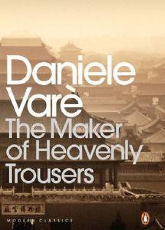 The Maker of Heavenly Trousers by Daniele Vare