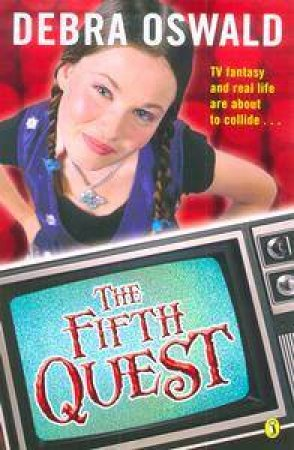 The Fifth Quest by Debra Oswald