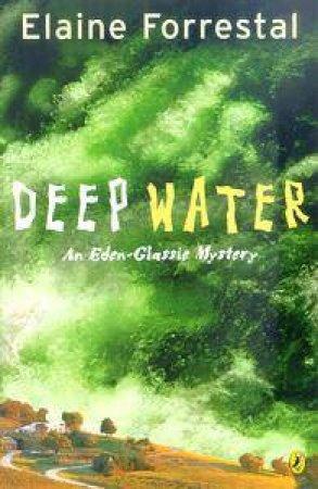 An Eden-Glassie Mystery: Deep Water by Elaine Forrestal