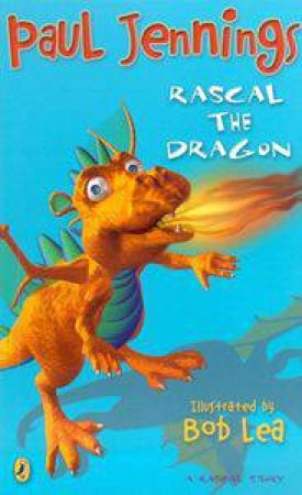 Rascal The Dragon by Paul Jennings