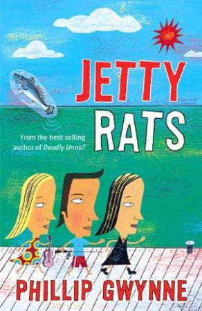 Jetty Rats by Phillip Gwynne