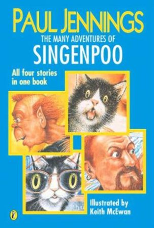 The Many Adventures Of Singenpoo by Paul Jennings