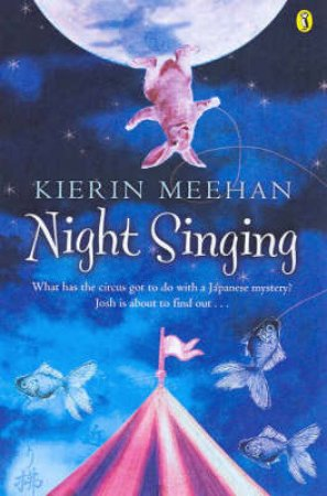 Night Singing by Kierin Meehan