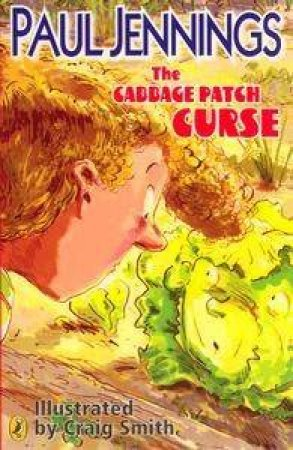 The Cabbage Patch Curse by Paul Jennings