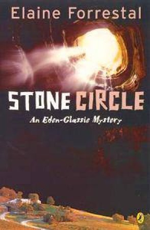 An Eden-Glassie Mystery: The Stone Circle by Elaine Forrestal