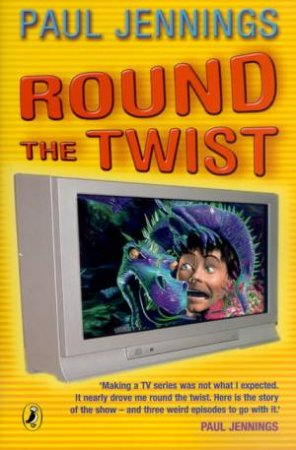 Round The Twist - TV Tie-in by Paul Jennings