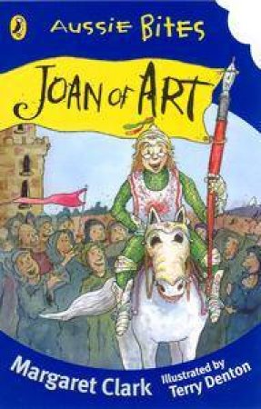 Aussie Bites: Joan Of Art by Margaret Clark