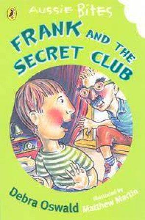 Aussie Bites: Lewis & The Secret Club by Debra Oswald