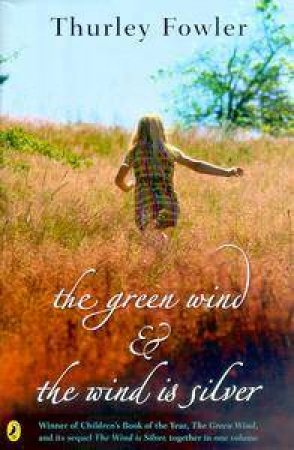 The Green Wind & The Wind Is Silver by Thurley Fowler