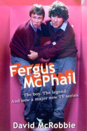 Fergus McPhail - TV Tie-In by David McRobbie