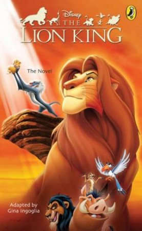 The Lion King: Junior Novelization - Film Tie-In by Various