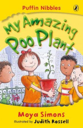 Aussie Nibbles: My Amazing Poo Plant by Moya Simons