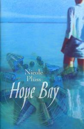 Hope Bay by Nicole Pluss