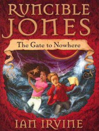 The Gate To Nowhere by Ian Irvine