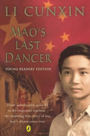 Mao's Last Dancer (Young Reader's Edition) by Li Cunxin