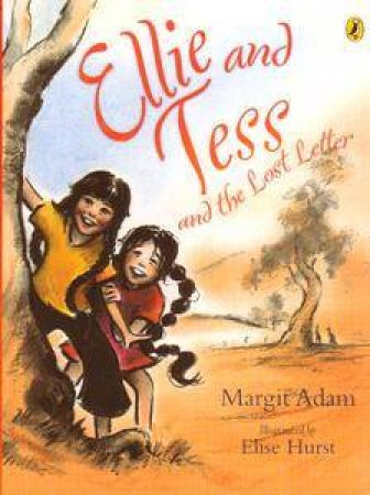Ellie And Tess And The Lost Letter by Adam Margit