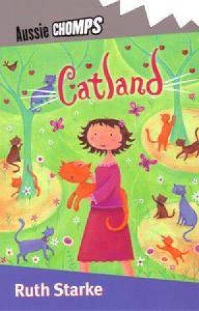 Aussie Chomps: Catland by Ruth Starke