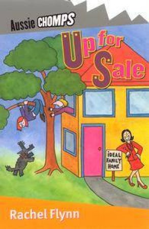 Aussie Chomps: Up For Sale by Rachel Flynn