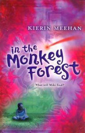 In The Monkey Forest by Kierin Meehan