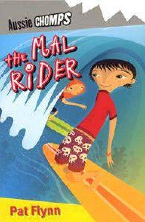 Aussie Chomps: Mal Rider by Pat Flynn