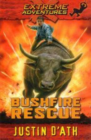 Bushfire Rescue by Justin D'Ath