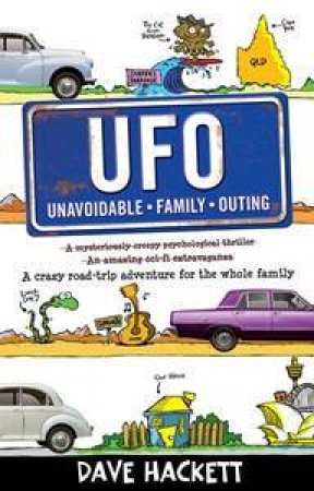 U.F.O.  (Unavoidable Family Outing) by Dave Hackett