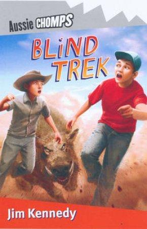 Blind Trek: Aussie Chomps by Jim Kennedy