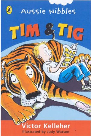Tim And Tig: Aussie Nibbles by Victor Kelleher