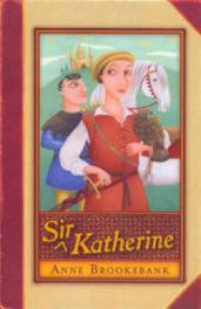 Sir Katherine by Anne Brooksbank