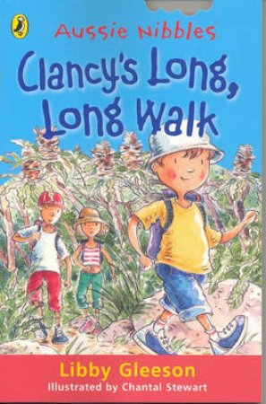 Aussie Nibbles: Clancy's Long, Long Walk by Libby Gleeson