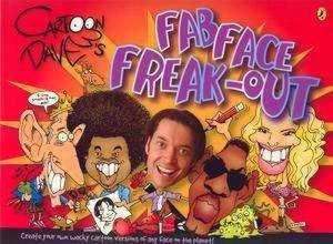 Cartoon Dave's Fab Face Freakout by Dave Hackett