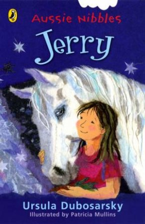 Jerry: Aussie Nibbles by Ursula Dubosarsky