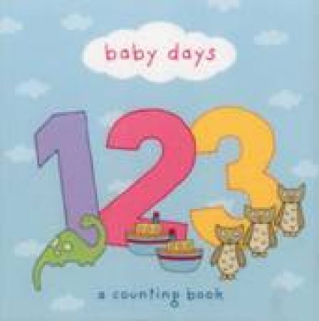 Baby Days 123 by Anon