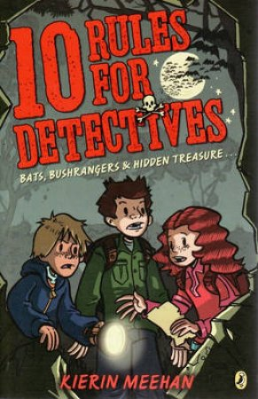 Ten Rules For Detectives by Kierin Meehan