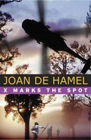 X Marks The Spot by Joan De Hamel