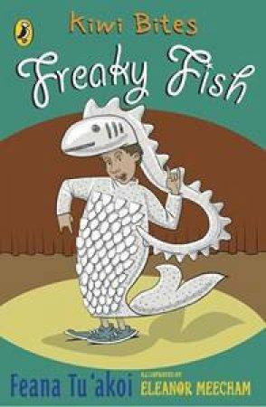 Kiwi Bites: Freaky Fish by Feana Tu'akoi