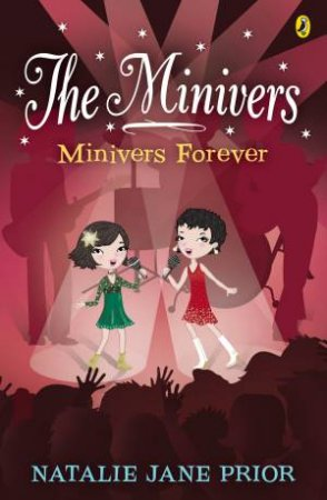 The Minivers: Minivers Forever Book Four by Natalie Jane Prior