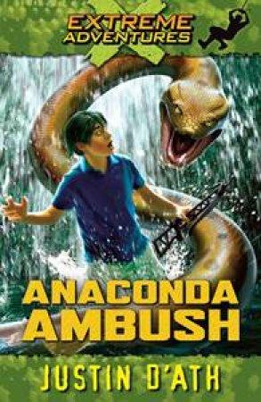 Anaconda Ambush by Justin D'Ath