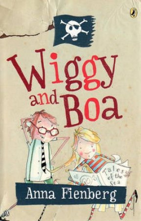 Wiggy And Boa by Anna Fienberg
